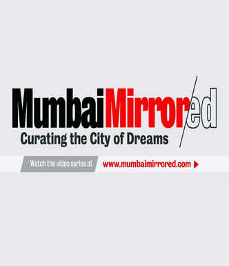 Mumbai MirrorED: Let's pause, take a step back