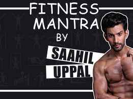 Saahil Uppal shares his fitness mantra