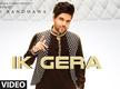 Latest Punjabi Song 'Ik Gera' Sung By Guru Randhawa