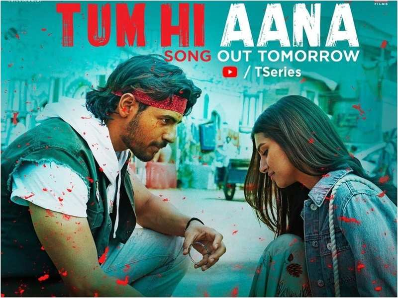 Marjaavaan Song Tum Hi Aana Sidharth Malhotra And Tara Sutaria S Romantic Number To Be Out Tomorrow Hindi Movie News Times Of India