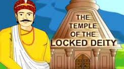 Kids Stories | Nursery Rhymes & Baby Songs - 'Akbar and Birbal - The Temple of the Locked Deity'- Kids Nursery Story In Tamil