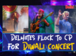 Delhiites flock to CP for Diwali concert