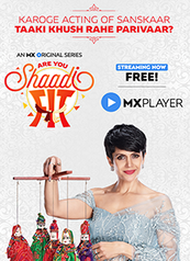Shaadi Fit - An MX Original Series