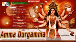Durgamma Bhajan: Telugu Bhajan Popular Devotional Song Jukebox