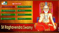Sri Raghavendra Swami Keertanalu: Telugu Bhakti Popular Devotional Song Jukebox