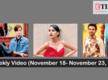 Weekly Video (November 18- November 23, 2019)