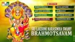 Sri Lakshmi Narasimha Swamy Brahmotsavam: Telugu Bhakti Popular Devotional Song Jukebox