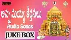 Annamayya Keerthanalu Flute : Telugu Devotional Songs Jukebox