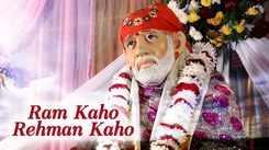 Shirdi Ke Sai Baba: Hindi Bhakti Geet 'Ram Kaho Rehman Kaho' Sung By Kavita Krishnamurti