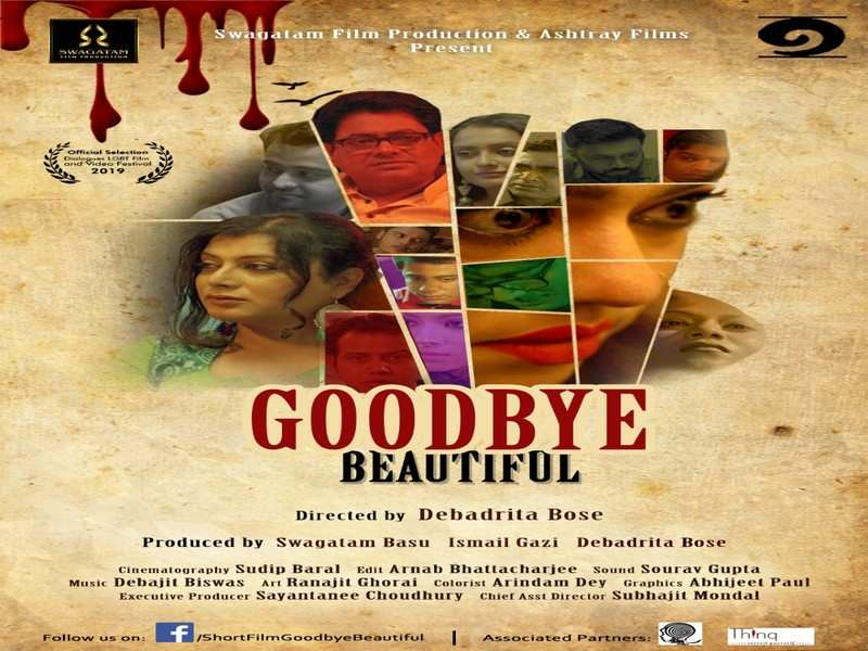 Goodbye Beautiful A Short Film Celebrating Liberation From Stereotypes Bengali Movie News Times Of India