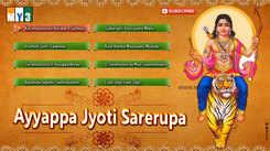 Ayyappa Jyoti Sarerupa: Telugu Bhakti Popular Devotional Song Jukebox