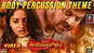 Aayushmanbhava | Song - Body Percussion Theme