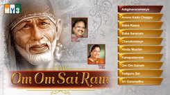 Om Om Sai Ram Songs: Telugu Bhakti Popular Devotional Song Jukebox