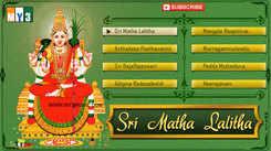 Sri Matha Lalitha Keertanalu: Telugu Bhakti Popular Devotional Song Jukebox