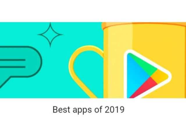 Google Play's Best Android apps of 2019