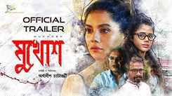 Mukhosh - Official Trailer