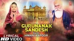 Punjabi Gurbani 'Guru Nanak Sandesh' (Lyrical) Sung By Himani Kapoor