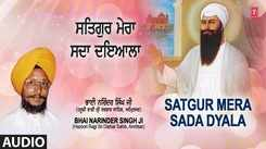 Punjabi Devotional And Spiritual Song 'Satgur Mera Sada Dyala' Sung By Bhai Narinder Singh