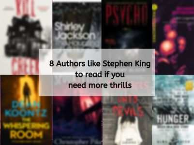 8 authors like Stephen King you can read