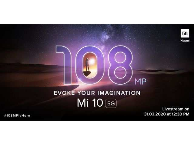 Xiaomi Mi 10 5G with 108MP camera to launch in India on March 31