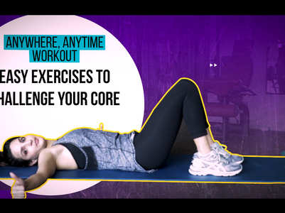 Easy exercises to challenge your core