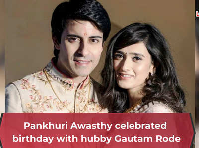 Pankhuri celebrates b'day with hubby Gautam