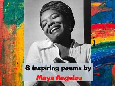 8 inspiring poems by Maya Angelou