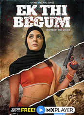 Ek Thi Begum - An MX Original Series
