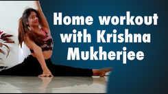 Home workout with Krishna Mukherjee