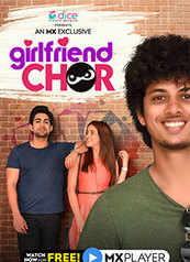 Girlfriend Chor - An MX Exclusive