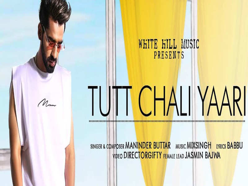 Maninder Buttar's 'Tut Chali Yaari' teaser hints a heart-touching tale
