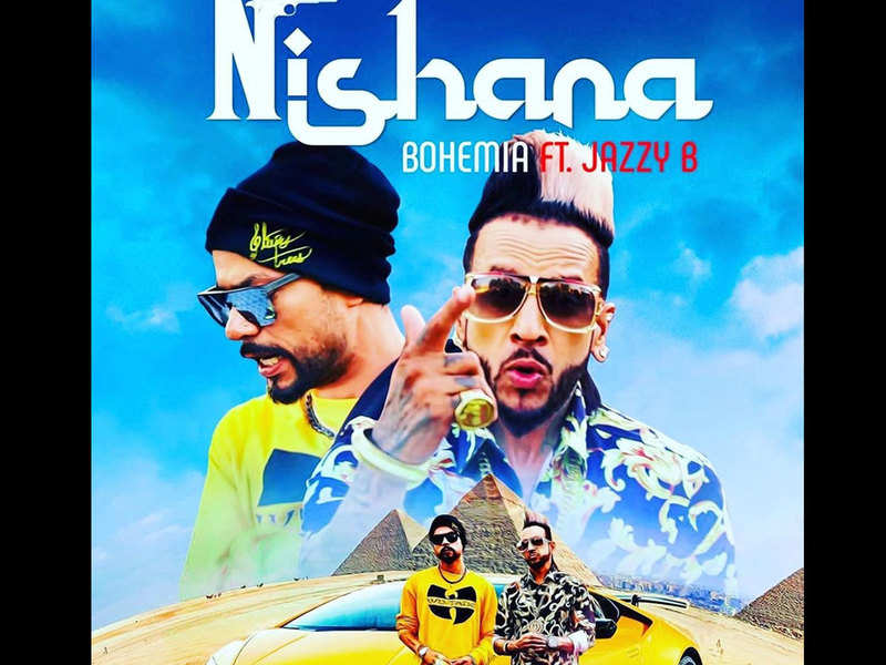 Bohemia ft. Jazzy B's latest collaboration 'Nishana' is out
