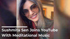 Sushmita Sen Joins YouTube With Meditational Music