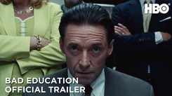 Bad Education - Official Trailer