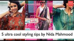 5 ultra cool styling tips by Nida Mahmood