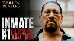 The Rise Of Danny Trejo - Official Trailer