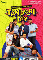 Tandoori Idly - An MX Exclusive Series