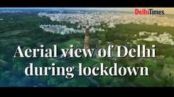 Aerial view of Delhi during lockdown