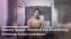 Beauty Queen Arrested For Swimming, Drinking Amid Lockdown