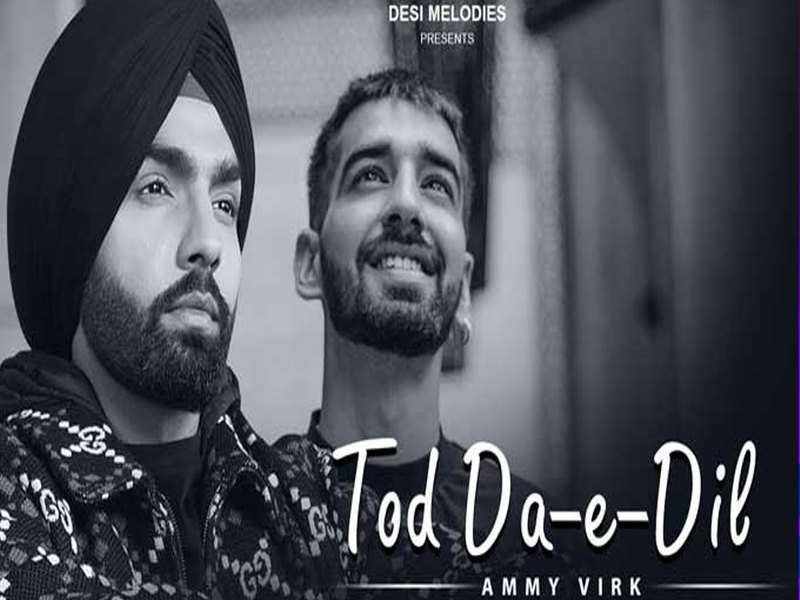 The video of Ammy Virk's 'Toda Da E Dil' to come out soon