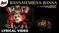 Watch Latest Kannada 2020 Official Lyrical Music Video Song 'Bannavembuva Banna' From Movie 'Chowki' Sung By Chethan Ram