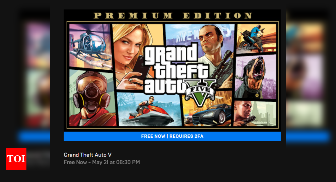 epic games store: GTA V is now free on Epic Games Store - Times of ...