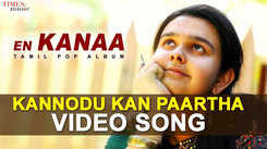 Watch Out New 2020 Tamil Song 'Kannodu Kan Paartha' Sung By  Samyuktha