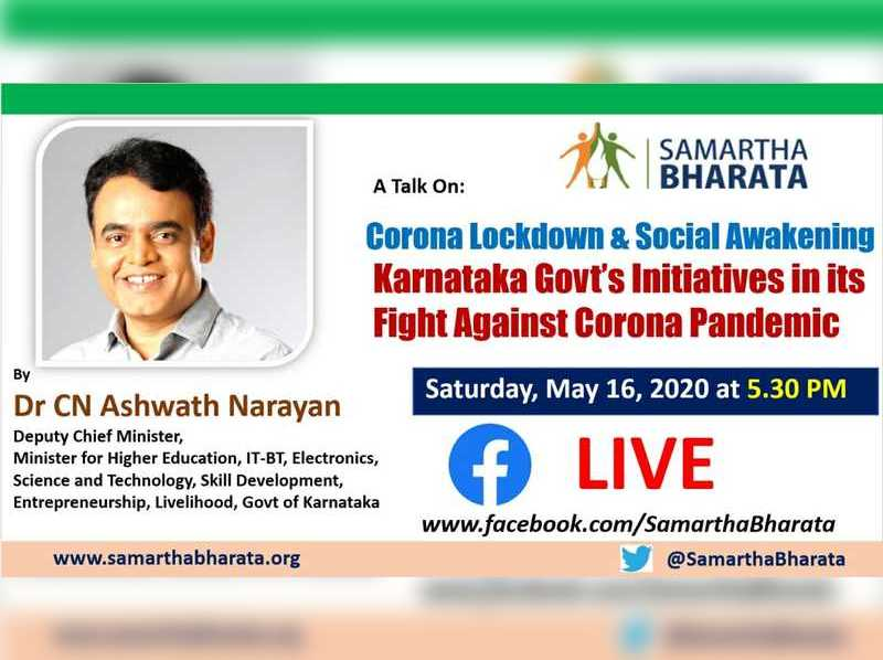 Talk on the lockdown and social awakening by Dr C N Ashwath Narayan today