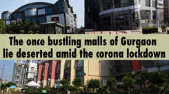 Once bustling malls of Gurgaon now lie deserted amid the #lockdown