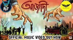 Listen to Popular Bengali Song - 'Azadi' Sung By Rahul, Arijit Roy and Anindya Banerjee