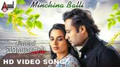 Watch Latest Kannada 2020 Official Music Video Song - 'Minchina Balli' From Movie 'Kaanadante Maayavadanu' Featuring Vikas And Sindhu Lokanath