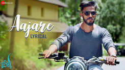 Check Out Popular Kannada Lyrical Song Music Video - 'Aajare' From Movie 'Jiilka' Sung By Brijesh Shandilya