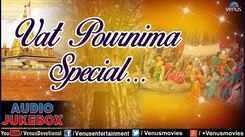 Watch Savitri Pooja Special Marathi Devi Bhajan and Aarti Video Song 'Vat Pournima Special' - Audio Jukebox | Best Marathi Devotional Songs Jukebox | Top Savitri Pooja Bhajans, Bhakti Songs, Gana, and Pooja Aarti Songs. Mata Vat Savitri Special Songs