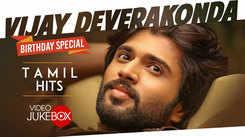 Check Out Popular Tamil Hit Official Music Video Song Jukebox Of 'Vijay Deverakonda'